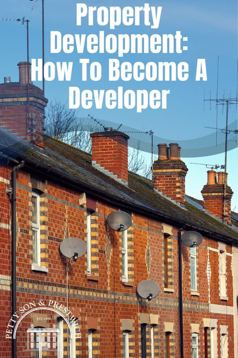 Property Development: How To Become A Developer
