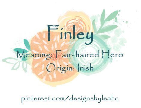 Baby Boy Name Finley Meaning Fair Haired Hero Origin Irish Nicknames Finn Www Pinterest Com Designsbyl Baby Boy Names Baby Girl Names Vintage Boy Names
