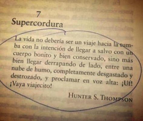 Tenía preparada otra vitela para hoy, pero acabo de leer esto y no me lo he pensado dos veces.     Es un texto de Hunter S. Thompson:   Su...