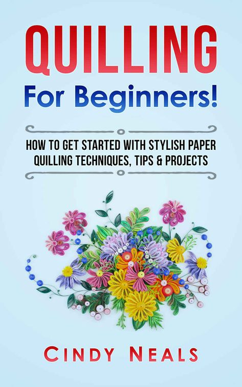 Quilling For Beginners!: How To Get Started With Stylish Paper Quilling Techniqu. - - Quilling For Beginners!: How To Get Started With Stylish Paper Quilling Techniques, Tips & Projects Neli Quilling, Quilling Comb, Paper Quilling Jewelry, Quilled Paper Art, Quilling Paper Craft, Paper Crafts, Quilling Ideas, Quilled Roses, Glue Crafts