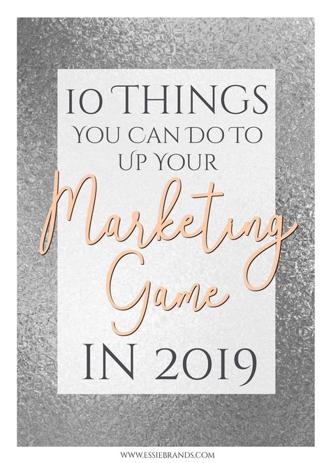 uplevel your marketing strategy for the new year // marketing ideas // marketing strategies // how to market your business // how to grow your brand // business marketing // creative marketing ideas // marketing in 2019 //