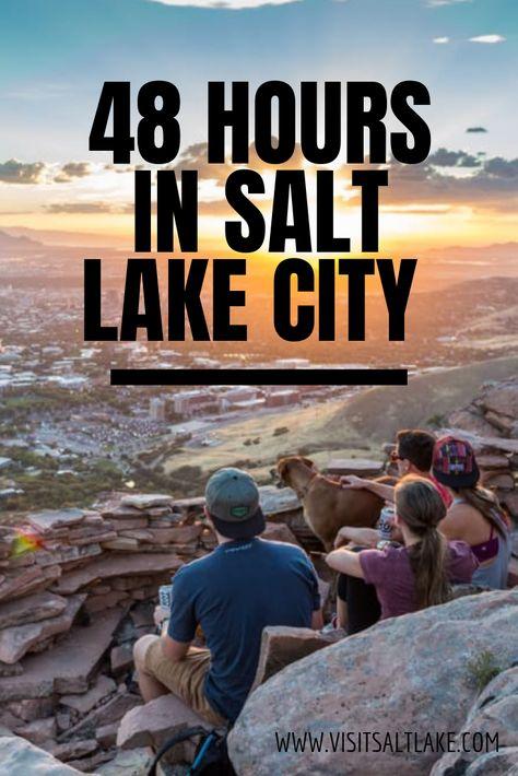 48 Hours in Salt Lake City