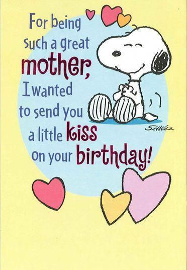 Snoopy Hug And Kiss For Mom Birthday Card Happybirthdayquotes Snoopy Birthday Birthday Card Sayings Happy Birthday Quotes