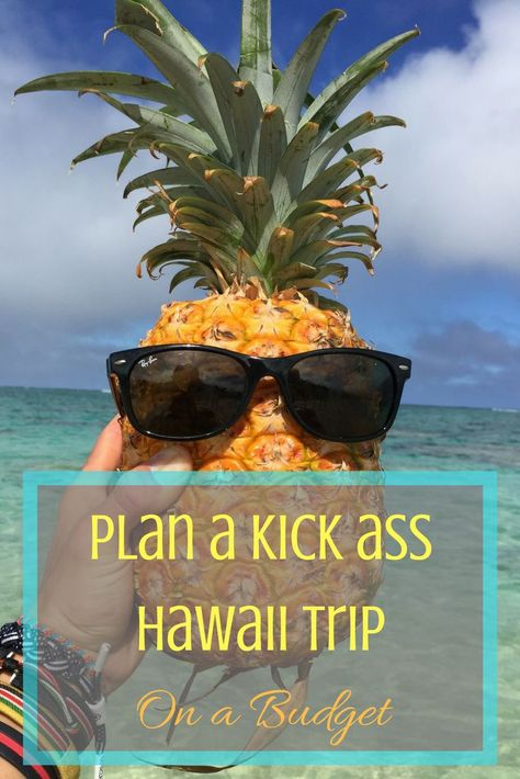 Hawaii on a Budget - Our Genius Tips For an Epic Trip