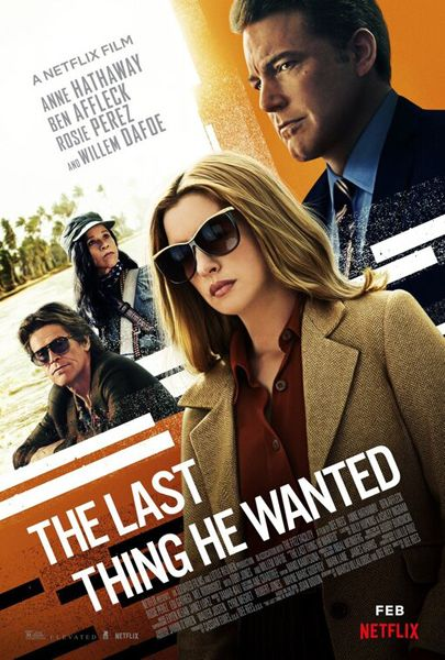 Nonton The Last Thing He Wanted Film Bioskop Online Streaming Gratis Subtitle Indonesia Di 2020 Bioskop