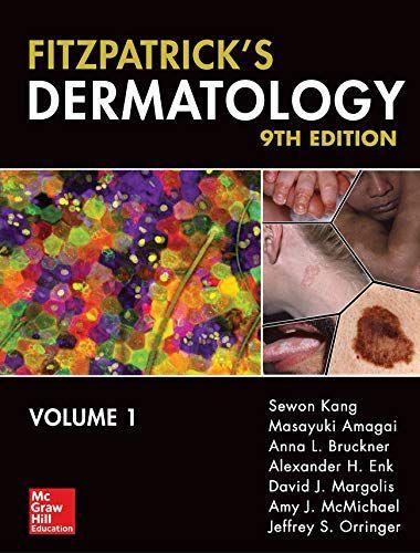 Fitzpatrick S Dermatology Ninth Edition 2 Volume Set Fitzpatricks Dermatology In General Medicine In 2021 Dermatology Medicine Edition