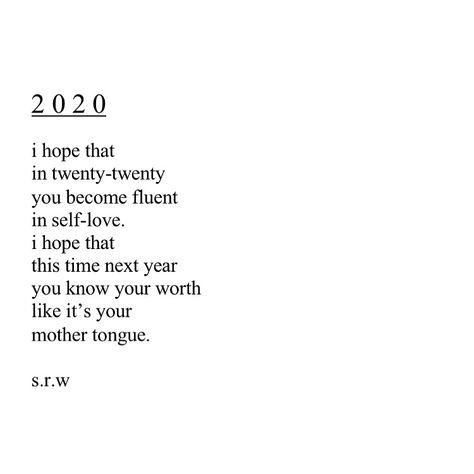 #poetry #poems #quotes #newyear #2020 #twentytwenty #srwpoetry #selflove
