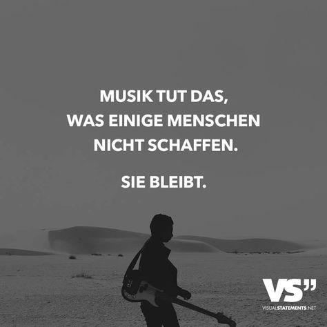 Musik tut das, was einige Menschen nicht schaffen... Sie belebt!