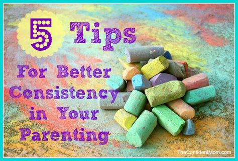 5 Tips for Better Consistency in Your Parenting    TheConfidentMom.com
