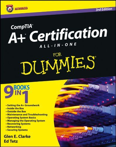 Comptia A Certification All In One For Dummies By Glen E Https Www Amazon Com Dp B0096cdv36 Ref Cm Sw R Pi Dp X Db1ba Comptia A Dummies Book Certificate