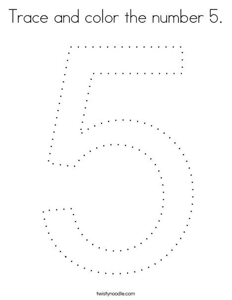 Trace And Color The Number 5 Coloring Page Twisty Noodle Writing Numbers Numbers Preschool Teaching Numbers