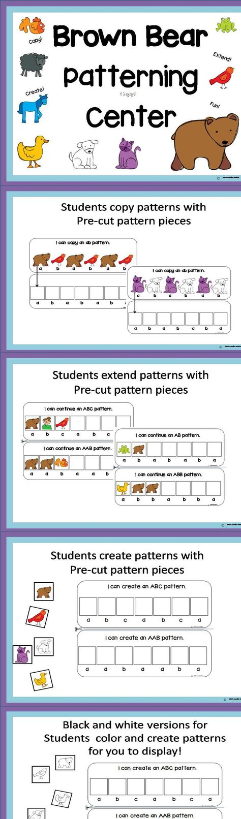 Brown Bear Patterning Center copy patterns, extend patterns and create patterns AB, ABB, AAB, ABC