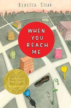 """2010 - When You Reach Me by Rebecca Stead - As her mother prepares to be a contestant on the 1970s television game show, """"The $20,000 Pyramid,"""" a twelve-year-old New York City girl tries to make sense of a series of mysterious notes received from an anonymous source that seems to defy the laws of time and space."""