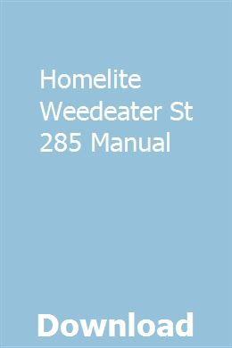 Homelite Weedeater St 285 Manual Manual Trim Reviews Pdf Download