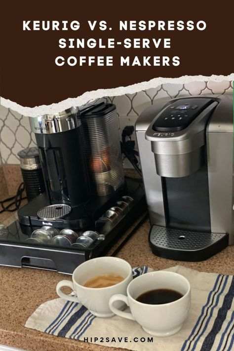 Nespresso Vs Keurig Which Single Serve Coffee Maker Is The Best In 2020 Single Serve Coffee Makers Nespresso Keurig