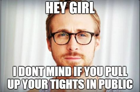 Hey girl ~ You can pull up your tights