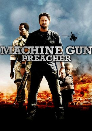 Machine Gun Preacher 2011 Brrip 720p Dual Audio Hindi English