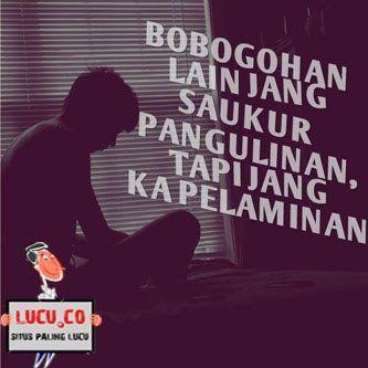 Menakjubkan 28 Gambar Lucu Pake Bahasa Sunda Di 2020 Lucu