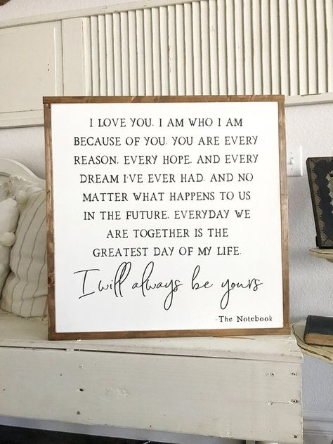 The Notebook Quote Wooden Framed Sign, Farmhouse sign, Wedding Sign, Wedding Gift, Anniversary Gift,