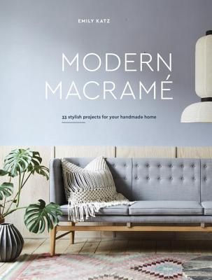 Pdf Download Modern Macrame 33 Stylish Projects For Your