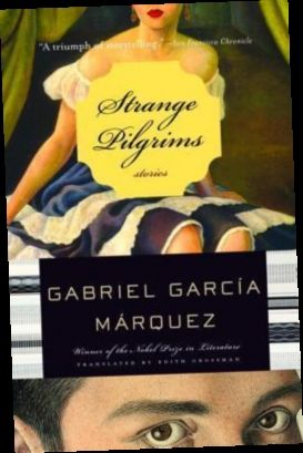 Ebook Pdf Epub Download Strange Pilgrims By Gabriel Garcia Marquez