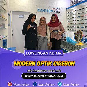 Lowongan Kerja Admin Modern Optik Cirebon Di 2020 Pendidikan