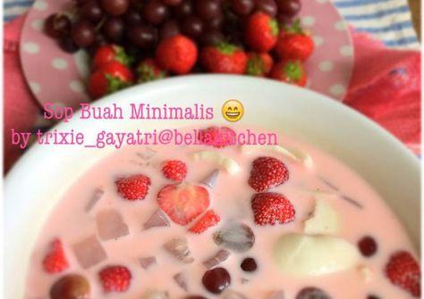 Resep Sop Buah Minimalis Oleh Trixie Gayatri Resep Makanan Resep Resep Makanan