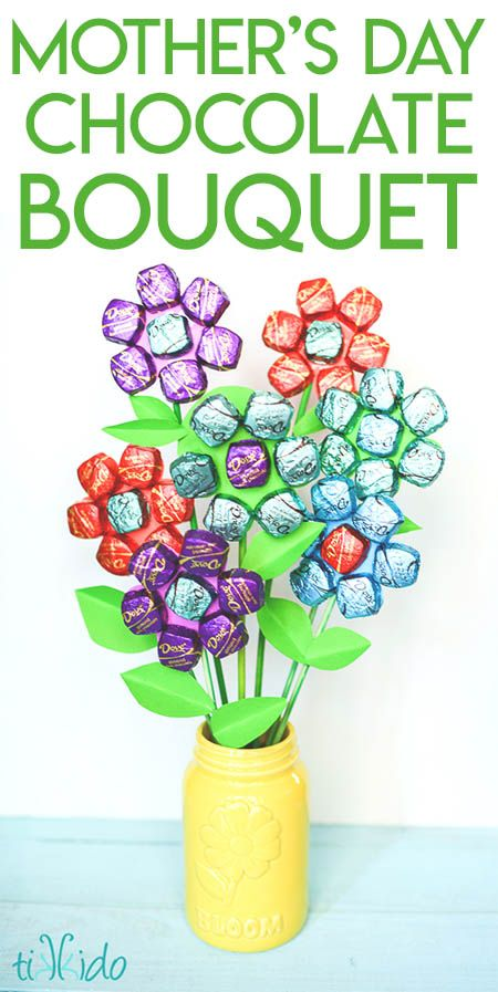 Mother S Day Is Right Around The Corner And I M Always Trying To Think Up Cool Ideas That Mother S Day Bouquet Diy Mother S Day Crafts Mothers Day Chocolates