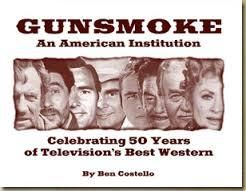 Gunsmoke An American Institution Western Books Best Western Gunsmoke