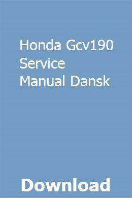 Honda Gcv190 Service Manual Dansk Owners Manuals Repair Manuals Yamaha