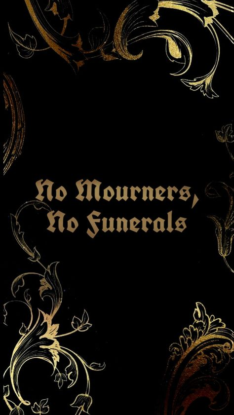 no mourners, no funerals wallpaper black and gold