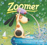 Book, Zoomer by Ned Young (my youngest loves this book!)
