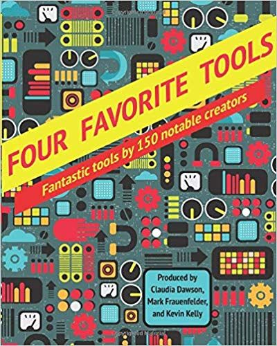 Four Favorite Tools Fantastic Tools Selected By 150 Notable