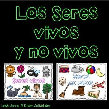Living And Nonliving Things In Spanish Seres Vivos Y No Vivos Living And Nonliving Bilingual Activities Nonliving