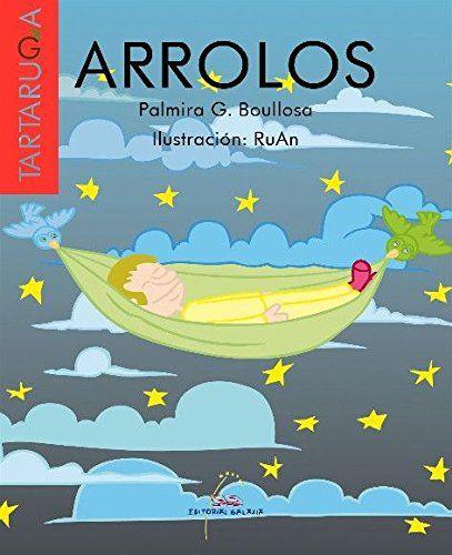 Arrolos Tartaruga De Palmira G Boullosa Https Www Amazon Es Dp 849865100x Ref Cm Sw R Pi Dp U X Zq0kcbnn4bc38 Versos Poemas Libros