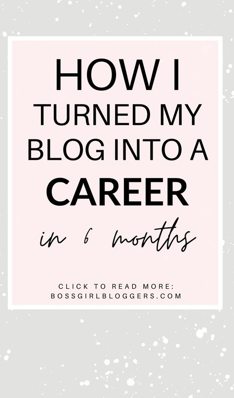 How i turned my blog into a career in 6 months