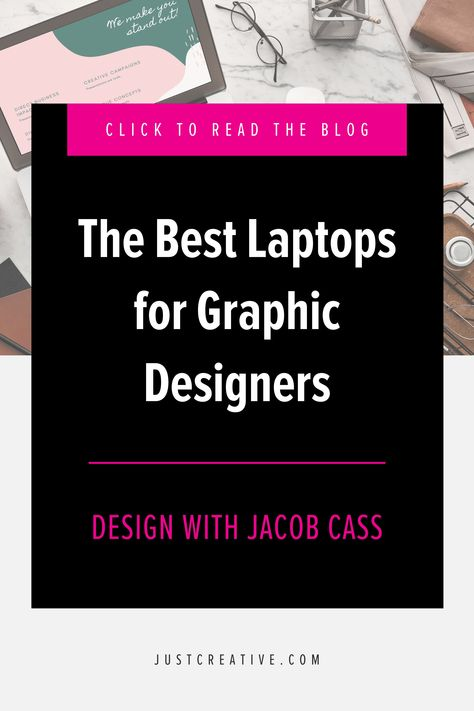 The Best Laptops for Graphic Designers 2021