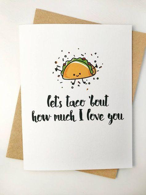 niedliche punny Valentinstagkarte. Lass Taco darüber reden wie sehr ich dich liebe. Wortspiele Karten. Valentin für boyfr