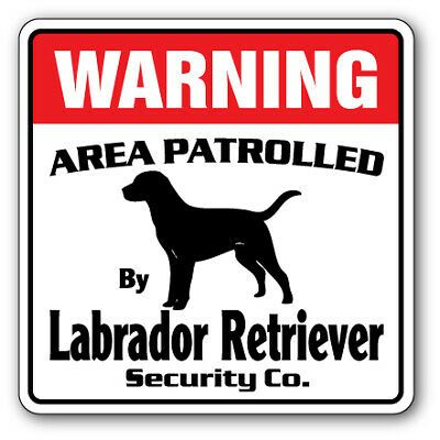 Details About Labrador Retriever Security Decal Area Patrolled Pet Dog Hunter Hunting Lab Security Signs Pet Signs Miniature Schnauzer Puppies
