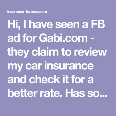 Hi I Have Seen A Fb Ad For Gabi Com They Claim To Review My Car