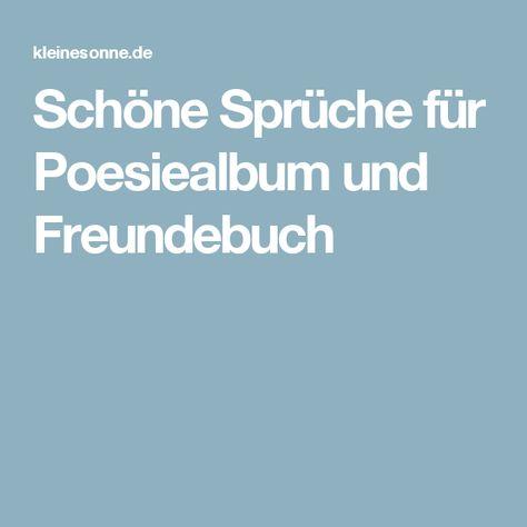 Schöne Sprüche Für Poesiealbum Und Freundebuch Freunde