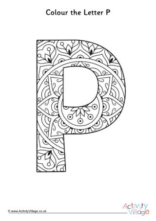 Illuminated Letter P Colouring Page Coloring Letters Alphabet Coloring Pages Mandala Coloring