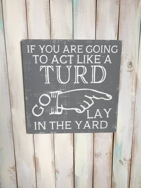 Items similar to Turd Sign- Gift for Him- Home Decor- Best Funny Gifts- Funny Signs- Funny Quotes- Turd Quote- Wood Sign- Gift for Brother- Man Cave on Etsy