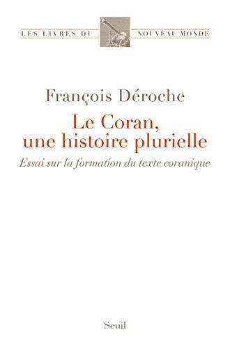 Telecharger Le Coran Une Histoire Plurielle Pdf Par Francois