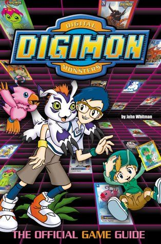Digimon The Official Game Guide Digimon Harpercollins By John Whitman 0061071854 9780061071850 Game Guide Digimon Collectible Card Games