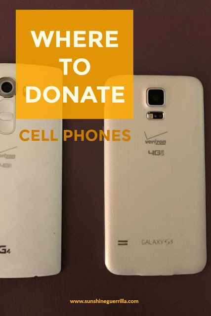 Where To Donate Your Old Cell Phones Old Cell Phones Cell Phone