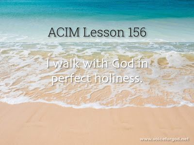 Miracle Life Acim Workbook Lesson 156 Course In Miracles