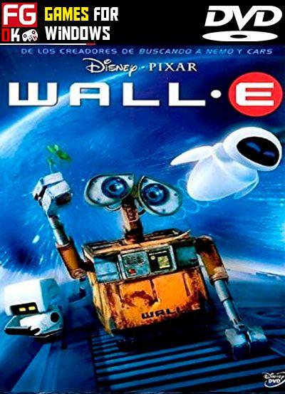 Descargar Wall E Full Espanol Mega Mediafire Utorrent Full Games 0k Wall E Movie Wall E Animated Movies