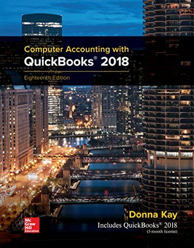 Download Pdf Mp Computer Accounting With Quickbooks 2018 Free Epub Mobi Ebooks Quickbooks Mcgraw Hill Education Quickbooks Online