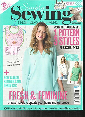 SIMPLY SEWING MAGAZINE, ISSUE, 33 FREE GIFTS OR INSERTS ARE